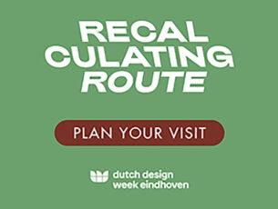 recalculating-route-studio-floris-schoonderbeek-dutch-design-week-2020